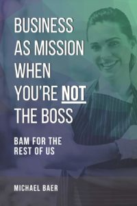 Business as Mission When You're Not the Boss