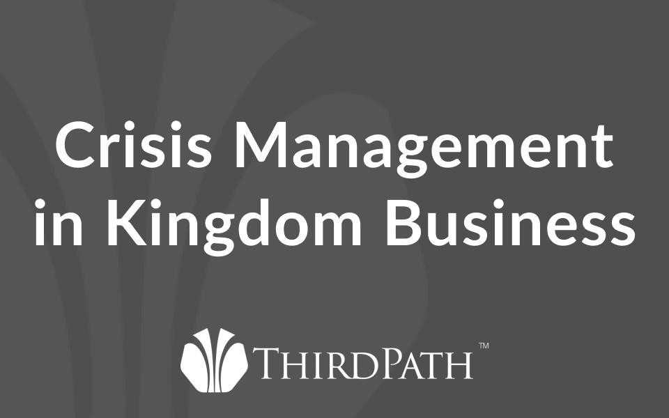 Crisis Management in Kingdom Business