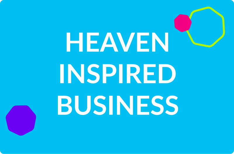 heaven inspired business