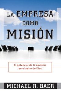 La Empresa Como Mission