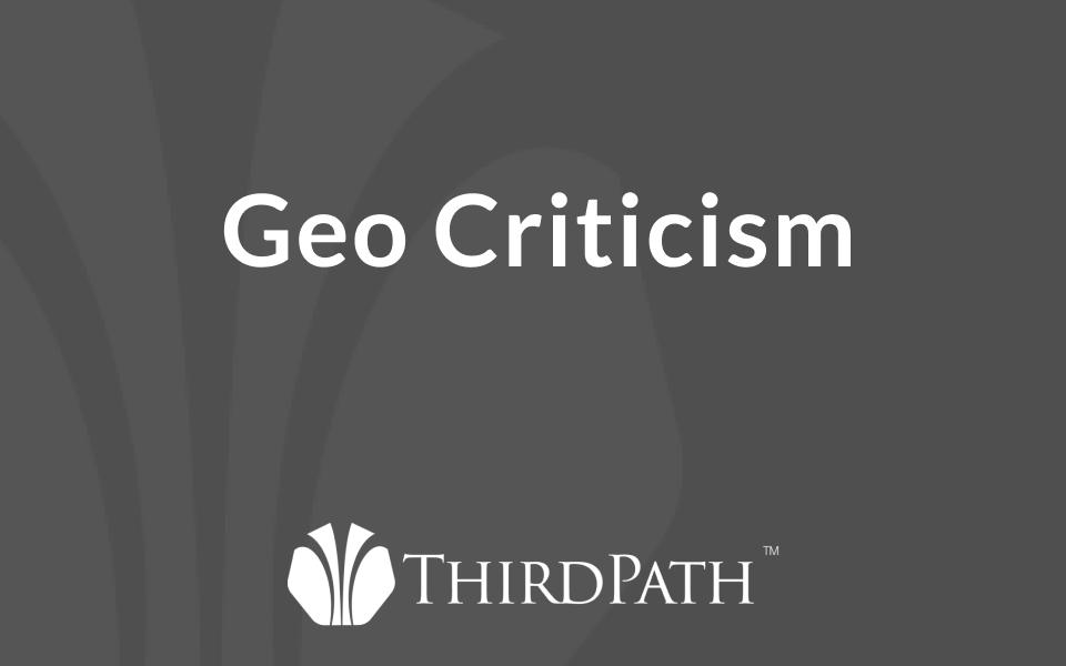 Geo Criticism